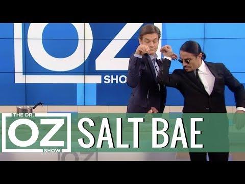 Dr Oz Meets Salt Bae