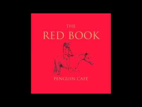 Penguin Café - The Red Book (Full Album)