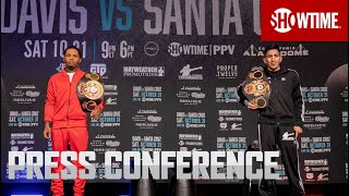 Davis vs. Santa Cruz: Press Conference | SHOWTIME PPV