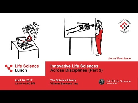 Life Science Lunch: Innovative Life Sciences Across Disciplines – Part 2