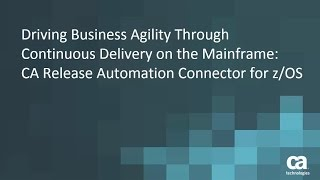 Driving Business Agility through Continuous Delivery on the Mainframe