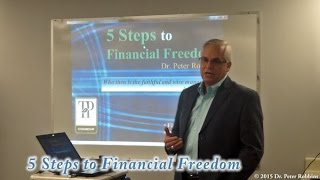 5 Steps to Financial Freedom with Dr. Peter Robbins
