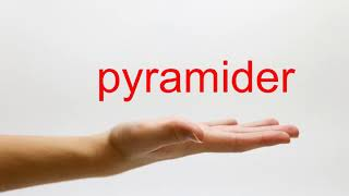 How to Pronounce pyramider - American English