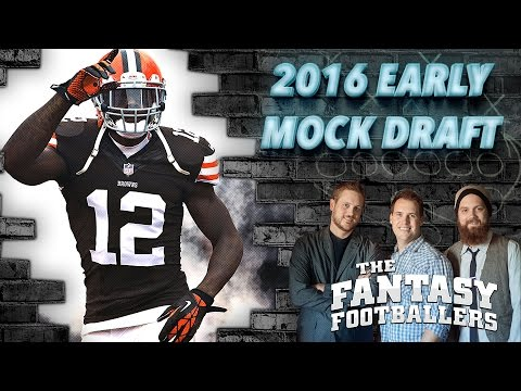 Early 2016 Mock Draft Ep. #182 - The Fantasy Footballers