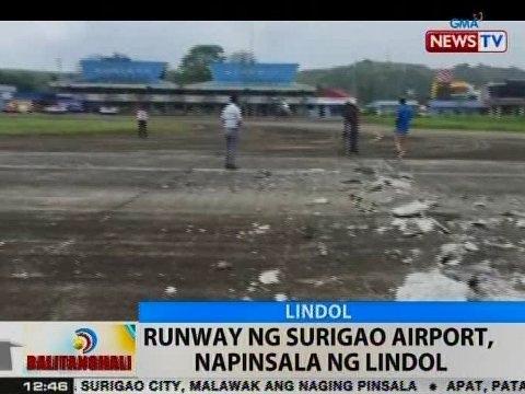 BT: Runway ng Surigao Airport, napinsala ng lindol