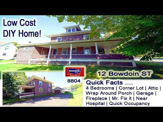 Low Cost Homes For Sale | 12 Bowdoin ST Houlton ME DIY MOOERS REALTY #8804