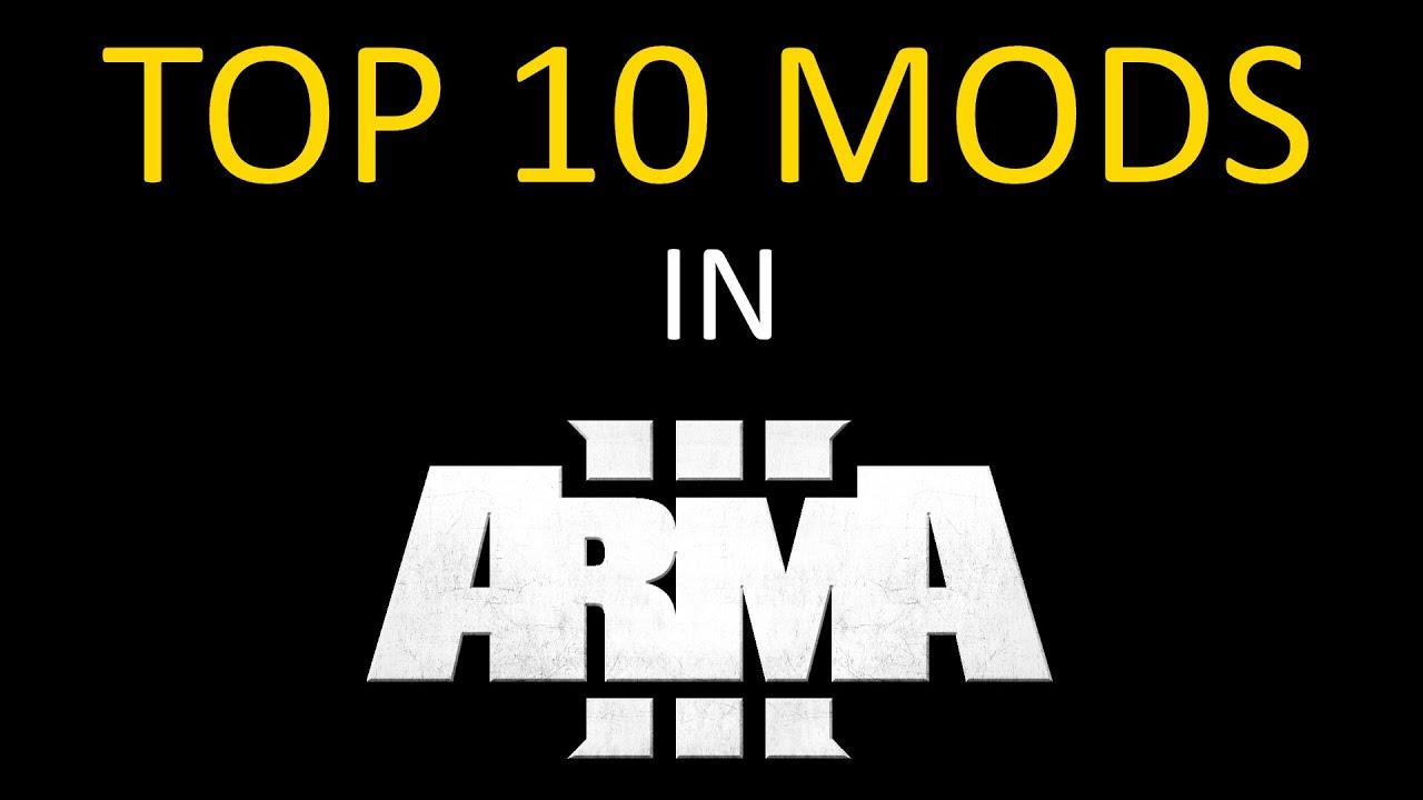 ArmA 3 - TOP 10 MODS Addons [2015]
