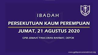 Agustus 21, 2020 - PKP - Berani Bersaksi Karena Tuhan