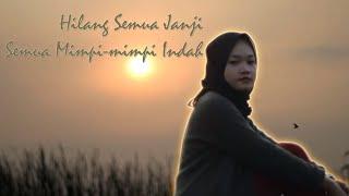 Download Lagu HILANG SEMUA JANJI COVER AKUSTIK mp3