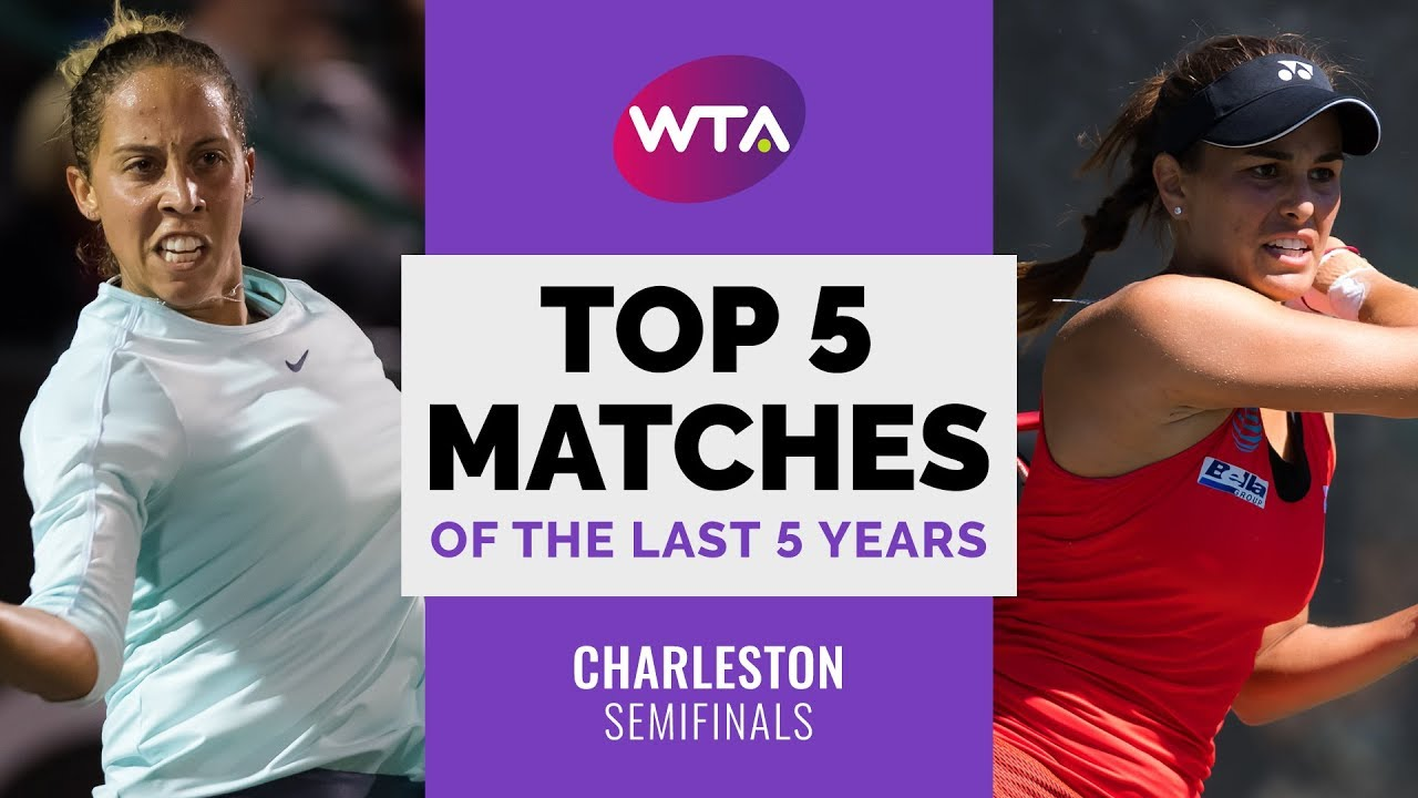 Charleston   Top 5 Semifinal Matches of the Last 5 Years
