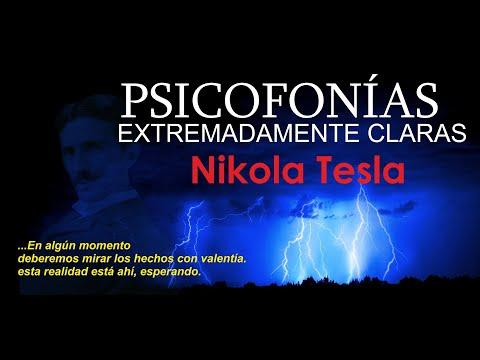 PSICOFONÍAS EXTREMADAMENTE CLARAS , Nikola Tesla