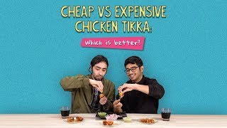 Cheap Vs Expensive Chicken Tikka: Which Is Better? | Ft. Akshay & Satyam | Ok Tested