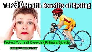 30 Health Benefits of Cycling