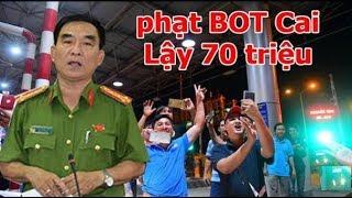 """PGĐ c.an tỉnh Tiền Giang: """"Dân đưa tiền lẻ kg vi phạm luật, sẽ xử phạt BOT 70 triệu vì làm kẹt xe"""""""