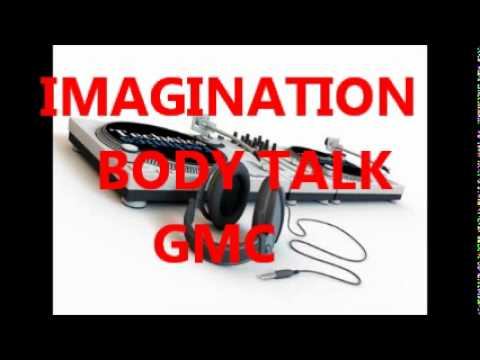 IMAGINATION  BODY TALK   12 inch mix