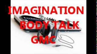IMAGINATION - BODY TALK   12 inch mix