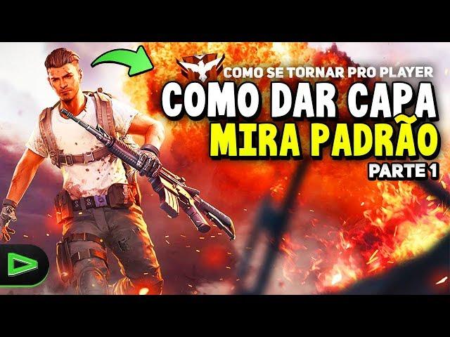 COMO DAR CAPA DE MIRA PADRÃO NO FREE FIRE!!! PARTE 1