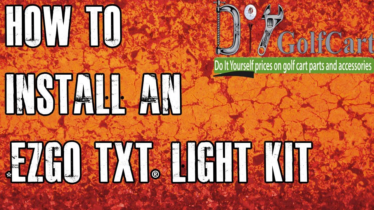 EZGO TXT Headlight and Tail Light Kit | How to Install Video | Golf Cart Light Kit  YouTube