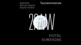 2raumwohnung - Hotel Sunshine (Niklas Ibach Remix)