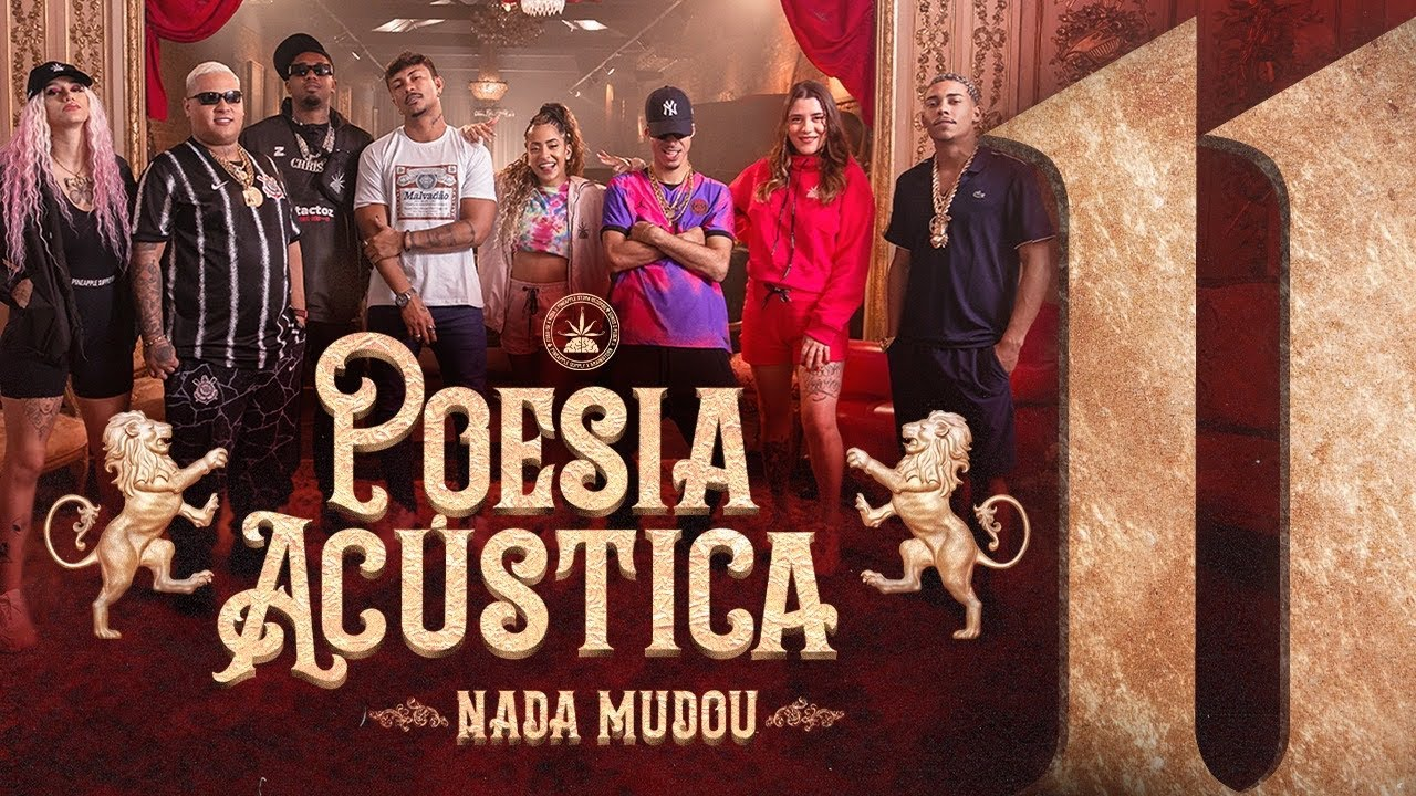Download Poesia Acústica #11 - Nada Mudou - L7NNON, CHRIS, Ryan SP, Lourena, Xamã, Azzy, Mc Poze, Cynthia Luz