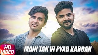 Main Tan Vi Pyar Karda | Cover Song | Happy Raikoti | Speed Records