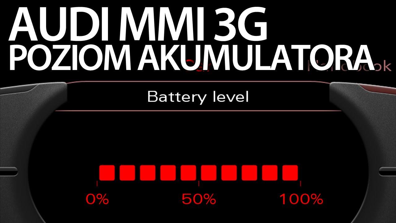 Aktywacja Poziomu Akumulatora Audi Mmi 3g A1 A4 A5 A6 A7 A8 Q3 Q5