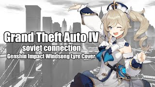 GTA IV Theme Song - The Soviet Connection | Genshin Impact Windsong Lyre Cover