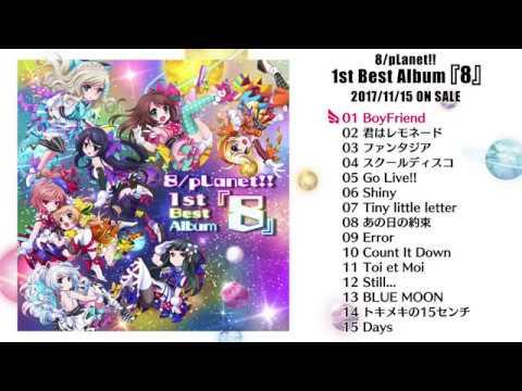 8/pLanet!! 1st Best Album『8』�tStory】