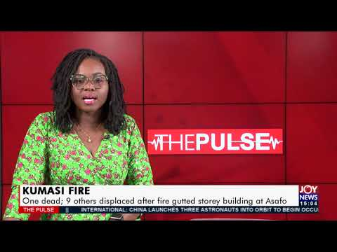 Kumasi Fire: 9 others displaced after fire gutted storey building - The Pulse on Joy News (17-6-21)