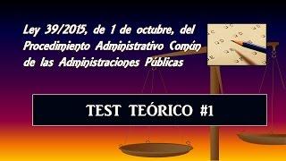 Test teórico comentado: Ley 39/2015 #1