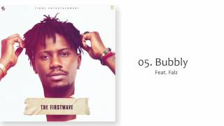 YCEE - BUBBLY FT FALZ (THE FIRST WAVE EP) [2017]