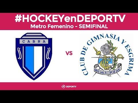 #HOCKEYenDEPORTV - Banco Nación vs GEBA - SEMIFINAL - Torneo Metropolitano Femenino