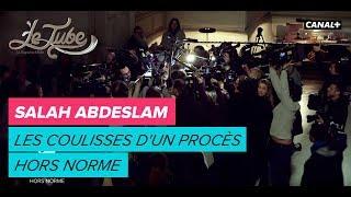 Salah Abdeslam : Les coulisses d'un procès hors norme  - Le Tube du 10/02 – CANAL+