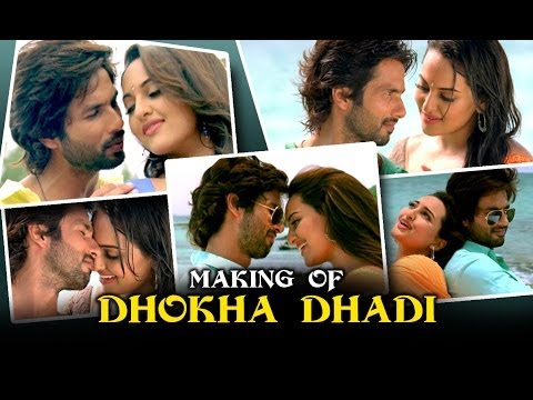 Dhokha Dhadi (Making Of The Song) | R...Rajkumar | SoankShi Sinha & Shahid Kapoor