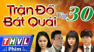 thvl  tran do bat quai - tap 30