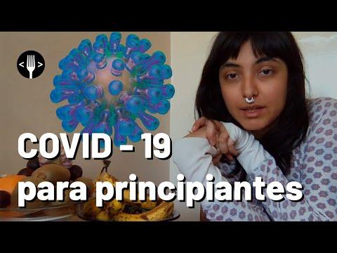 Coronavirus COVID 19 para principiantes