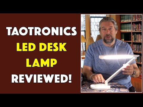 The Slick Taotronics LED Desk Lamp -- REVIEWED!