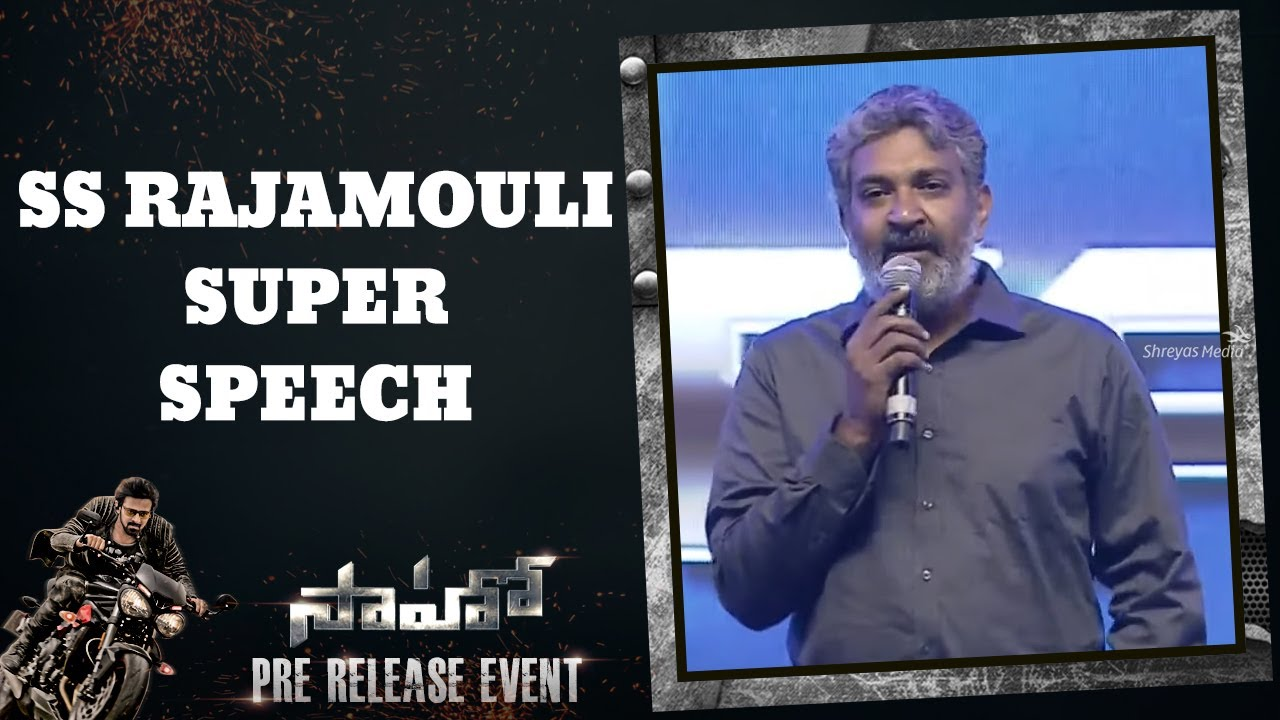Download SS Rajamouli Super Speech | Saaho Pre Release Event | Shreyas Media |