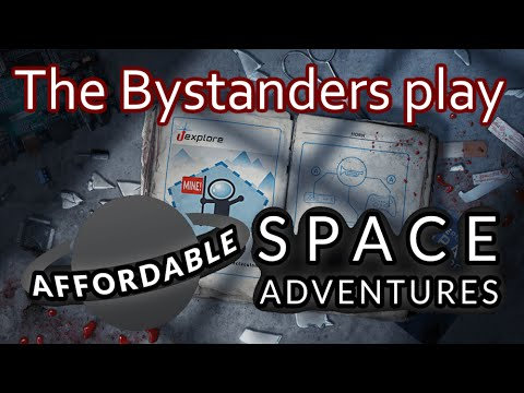 The Bystanders play Affordable Space Adventures part two