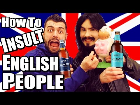 Insults/Names - You Should Never Call English People!