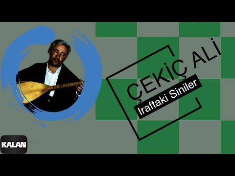 Çekiç Ali - Iraftaki Siniler - [ Kızılırmak © 1999 Kalan Müzik ]