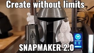 A Creators Dream Printer!  Make anything Snapmaker 2.0 3D Print Feature Review