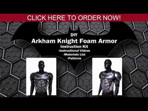 How To Make Foam Armor - Batman Arkham Knight Foam Armor DIY Tutorial Kit