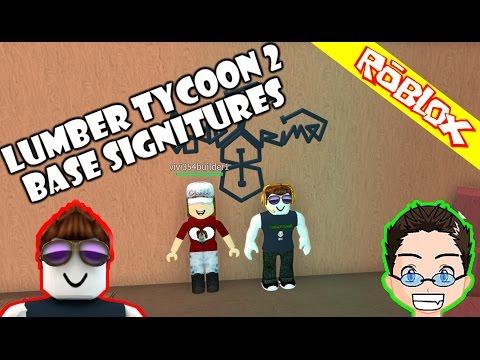 Roblox - Lumber Tycoon 2 - Base Signitures
