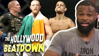 Tyron Woodley Says Nate Diaz and GSP Are B*itches | The Hollywood Beatdown