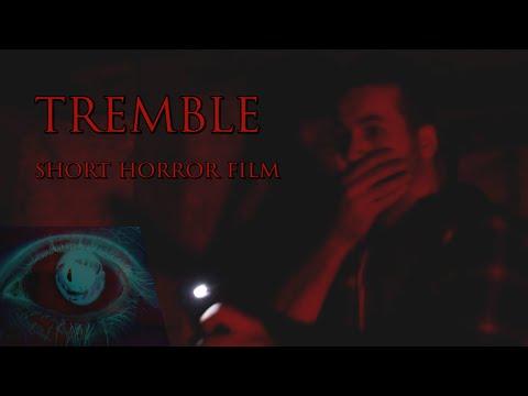TREMBLE (2018) | Short Horror Film