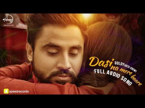 Dasi Na Mere Bare ( Full Audio Song ) | Goldy | Punjabi Song Collection | Speed Records