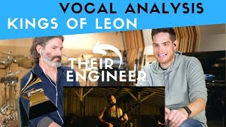 Vocal Analysis of Kings of Leon with Grammy Winner Jacquire King