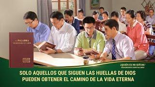 """""""¿Quién es mi Señor?"""" (V) - El Cristo de los últimos días ha traído el camino de la vida eterna"""