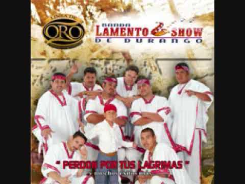 Lamento Show de Durango Amor Limosnero